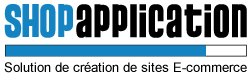 Cr�ation de sites E-commerce avec le logiciel Shop Application